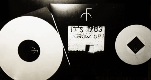 """It's 1983, Grow Up!"" UK reissue, Transgressive Records, 2014"